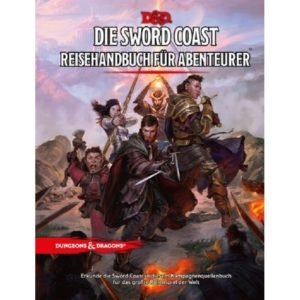 Die Schwertküste – Reisehandbuch für Abenteurer – Dungeons & Dragons 5