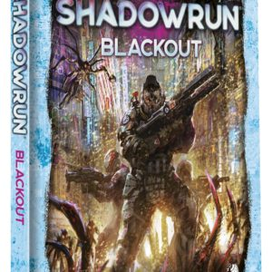 Shadowrun 6. Ed. Blackout