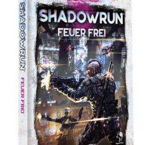 Shadowrun 6. Ed. Feuer Frei