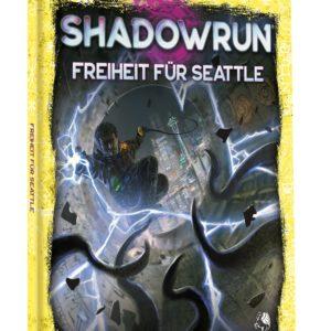 Shadowrun 6. Ed. Freiheit für Seattle