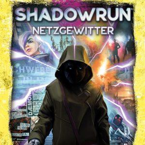 Shadowrun 6. Ed. Netzgewitter